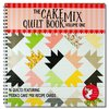 The Cake Mix Quilt Book, Volume One