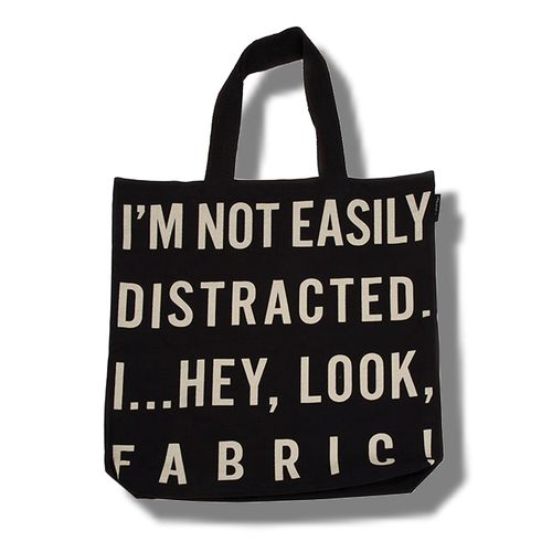 I'm Not Easily Distracted Tote